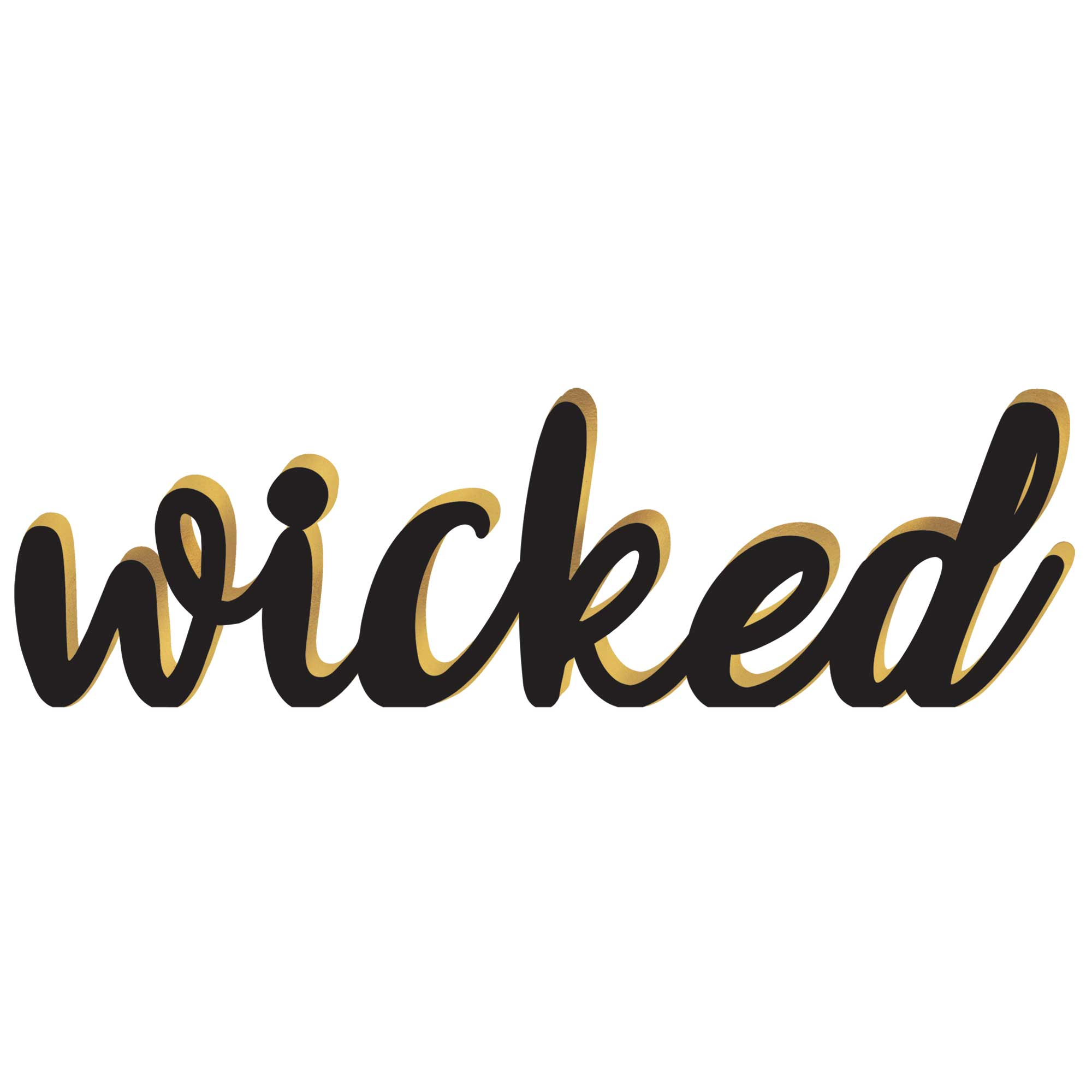 Wicked Standing Base Sign MDF