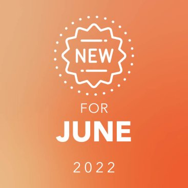 New for June